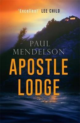Apostle Lodge (Paperback): Paul Mendelson
