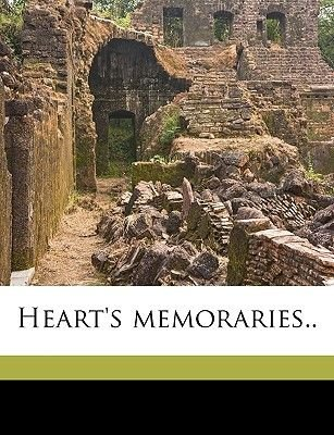 Heart's Memoraries.. (Paperback): Sister Mary Virginia, Sister] [From Old Catalo [Mary Virginia
