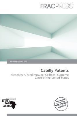 Cabilly Patents (Paperback): Harding Ozihel