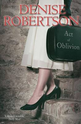 Act of Oblivion (Hardcover): Denise Robertson