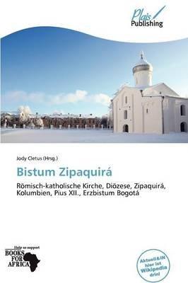 Bistum Zipaquir (German, Paperback): Jody Cletus