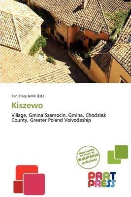 Kiszewo (Paperback): Ben Stacy Jerrik