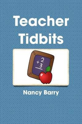 Teacher Tidbits (Electronic book text): Nancy Barry