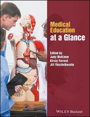 Medical Education at a Glance (Paperback): Judy McKimm, Kirsty Forrest, Jill Thistlethwaite