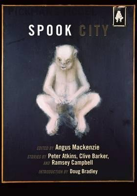 Spook City (Hardcover, Limited ed): Angus Mackenzie