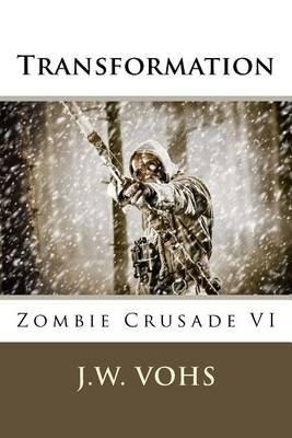 Zc VI - Transformation (Paperback): J. W. Vohs