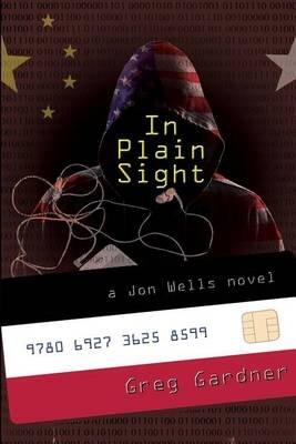 In Plain Sight (Paperback): Greg Gardner