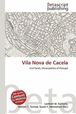 Vila Nova de Cacela (Paperback): Lambert M. Surhone, Mariam T. Tennoe, Susan F. Henssonow