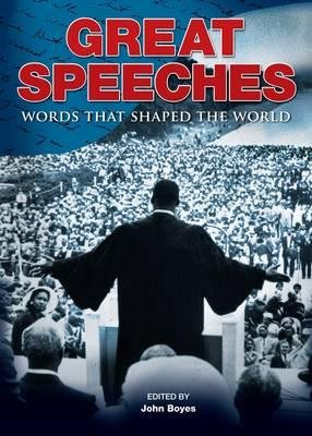 Great Speeches - Words That Shaped the World (Paperback):