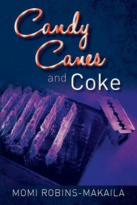 Candy Canes and Coke (Paperback): Momi Robins-Makaila