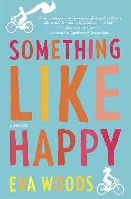 Something Like Happy (Hardcover, Original ed.): Eva Woods