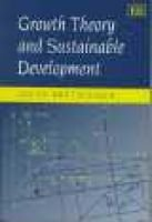 Growth Theory and Sustainable Development (Hardcover): Lucas Bretschger