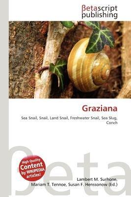 Graziana (Paperback): Lambert M. Surhone, Mariam T. Tennoe, Susan F. Henssonow
