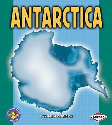 Antarctica (Paperback): Madeline Donaldson