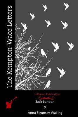 The Kempton-Wace Letters (Paperback): Jack London