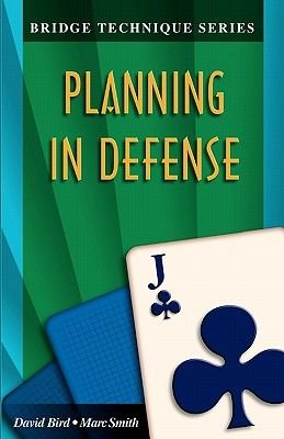 Planning in Defense (Paperback): David Lyster Bird, Marc Smith