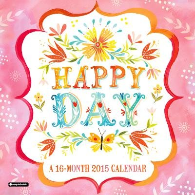 Happy Day Calendar (Calendar): Katie Daisy