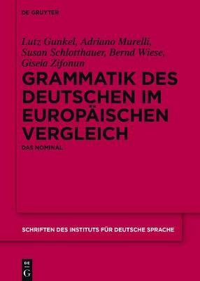Grammatik Des Deutschen Im Europaischen Vergleich - Das Nominal (German, Electronic book text, Bd., 2004 S. Inges. ed.): Lutz...