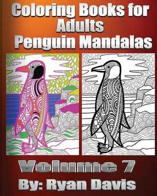 Coloring Books for Adults - Penguin Mandalas (Paperback): Ryan Davis