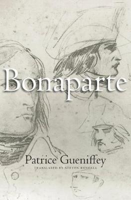 Bonaparte (English, French, Hardcover): Patrice Gueniffey