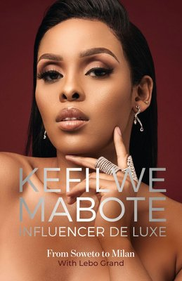 Influencer De Luxe - From Soweto To Milan (Paperback): Kefilwe Mabote, Lebo Grand