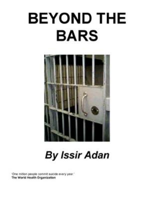 Beyond the Bars (Electronic book text): Issir Adan