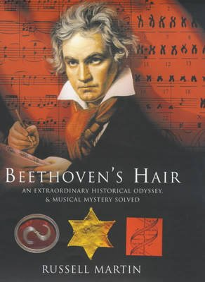 Beethoven's Hair (Hardcover): Russell Martin