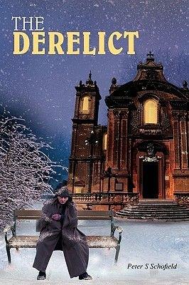 The Derelict (Paperback): Peter S. Schofield