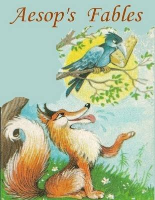 Aesop's Fables (Illustrated) (Electronic book text): Aesop