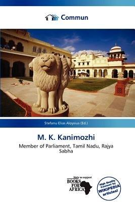 M. K. Kanimozhi (Paperback): Stefanu Elias Aloysius