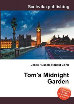 Tom's Midnight Garden (Paperback): Jesse Russell, Ronald Cohn
