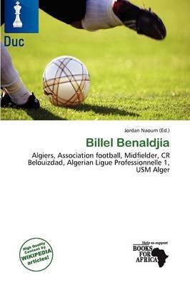 Billel Benaldjia (Paperback): Jordan Naoum
