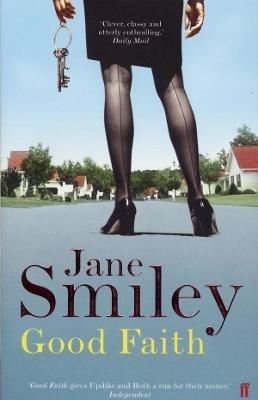 Good Faith (Paperback, Main): Jane Smiley