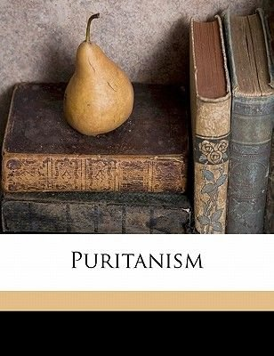Puritanism (Paperback): Clarence Meily