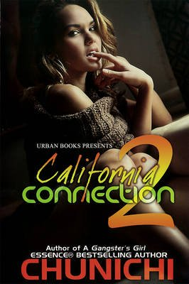 California Connection, v. 2 (Paperback): Chunichi