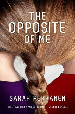 Opposite of Me (Electronic book text): Sarah Pekkanen