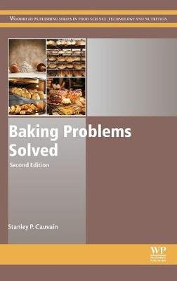 Baking Problems Solved (Hardcover, 2nd edition): S.P. Cauvain