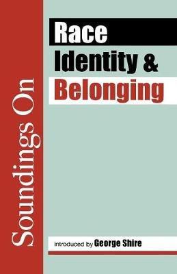 Race, Identity and Belonging (Paperback): Sally Davidson, Jonathan Rutherford