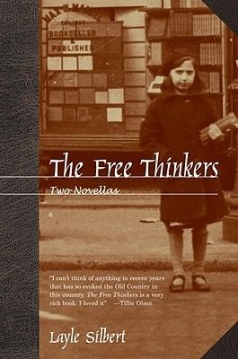 The Free Thinkers - Stories of the New World (Paperback, New edition): Layle Silbert