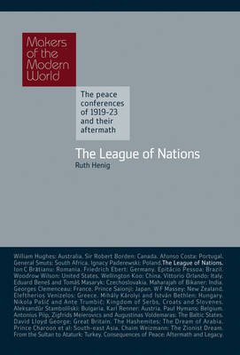The League of Nations (Hardcover): Ruth Henig