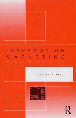 Information Marketing (Electronic book text, 2nd Revised edition): Jennifer Rowley