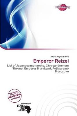 Emperor Reizei (Paperback): Jerold Angelus