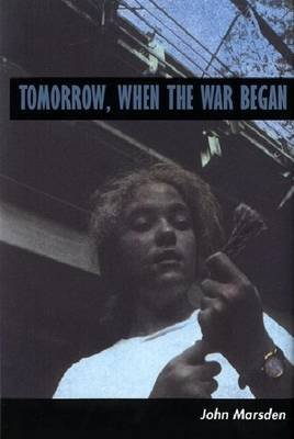 Tomorrow, When the War Began (Electronic book text): John Marsden