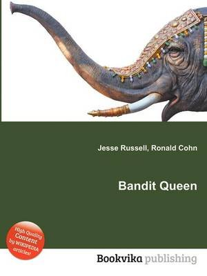 Bandit Queen (Paperback): Jesse Russell, Ronald Cohn