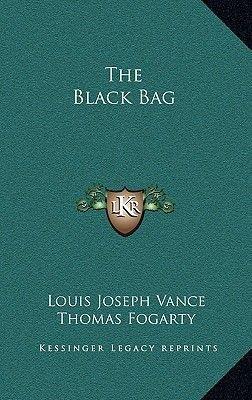 The Black Bag (Hardcover): Louis Joseph Vance