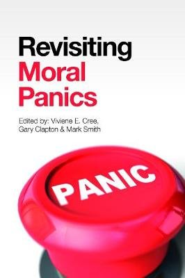 Revisiting Moral Panics (Hardcover):