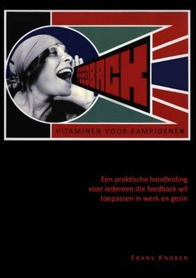 FEEDBACK Vitaminen Voor Kampioenen (Dutch, Paperback): Frans Knoben