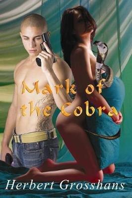Mark of the Cobra (Paperback): Herbert Grosshans