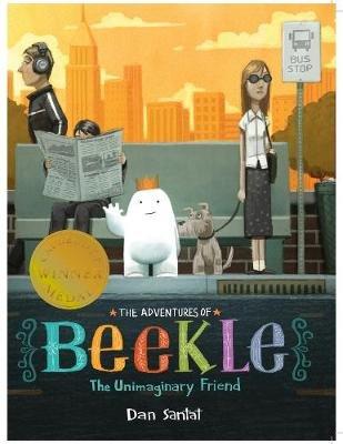 The Adventures of Beekle: the Unimaginary Friend (Paperback): Dan Santat