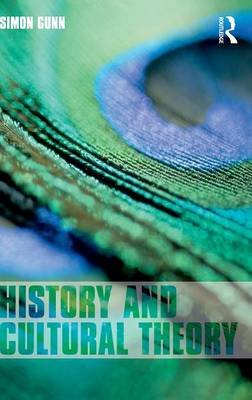 History and Cultural Theory (Hardcover): Simon Gunn
